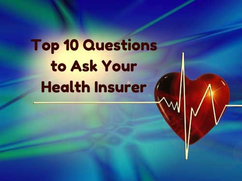 top-10-ques-to-ask-your-health-insurer