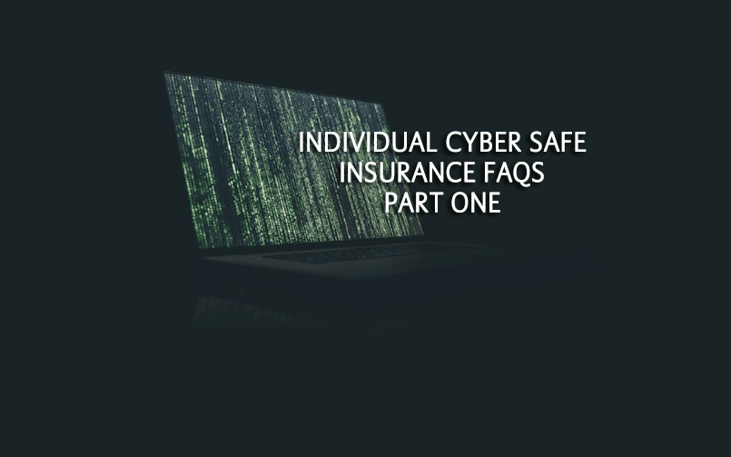 Cyber Insurance for Individual - FAQs - Part 1