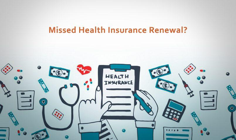 miss-the-renewal-of-your-health-insurance-policy
