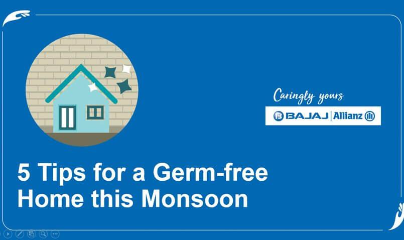 Germ Free Home in Monsoon | Bajaj Allianz