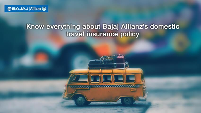 Domestic Travel Insurance Policy