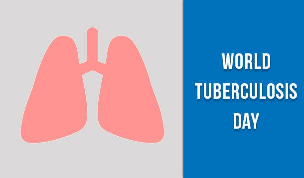 World Tuberculosis Day: Explore Common Causes & Preventive Measures