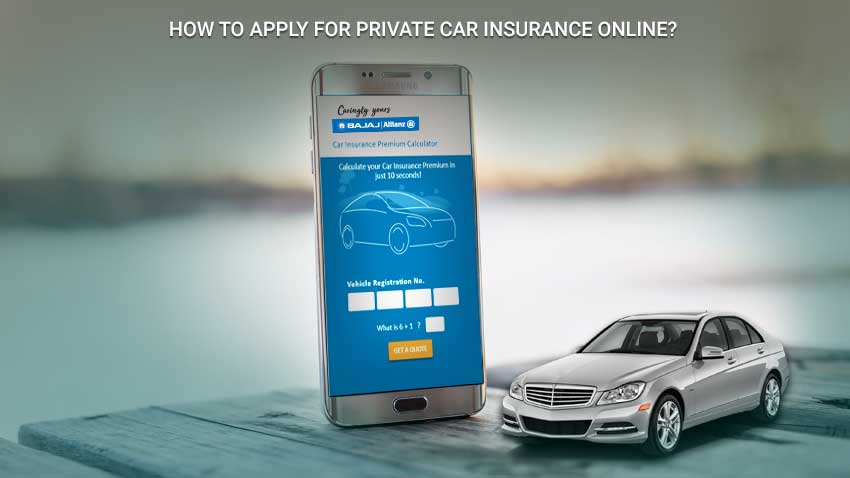 Private Car Insurance Online Application Process