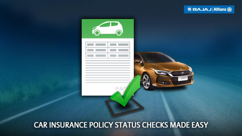 Check Car Insurance Policy Status, Find Car Insurance Details Online