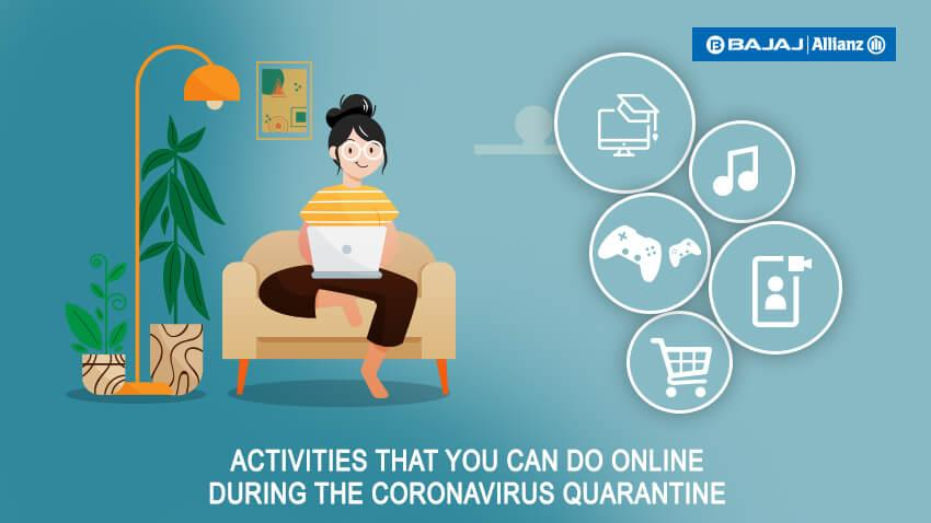 Online Activities to do During Quarantine