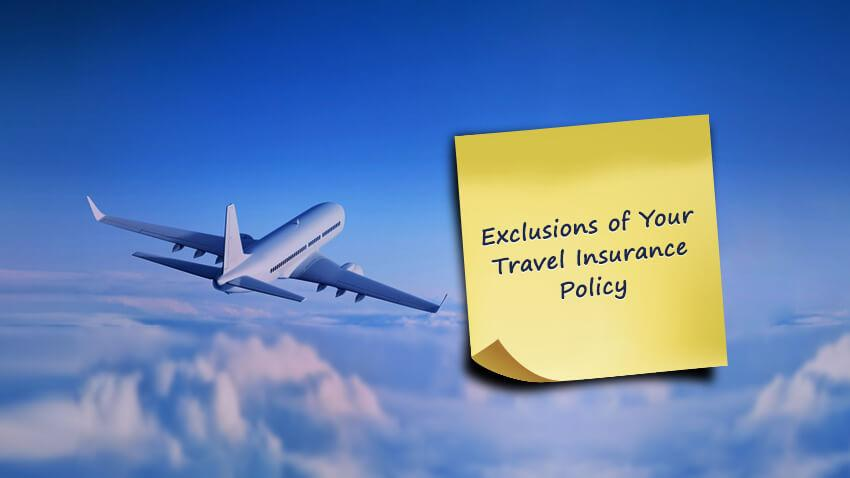 Travel Insurance Policy Exclusions
