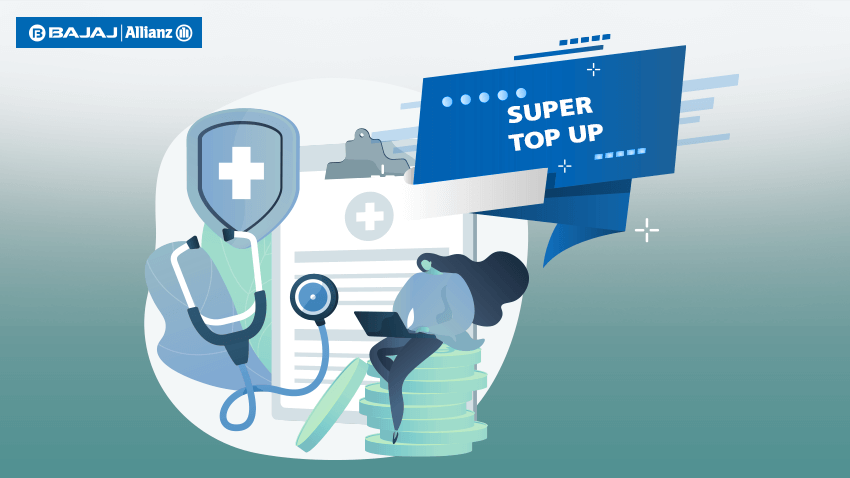 What Is Super Top Up Health Insurance Policy